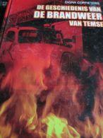 Temse De Geschiedenis Van De Brandweer Van Temse Digna Coppieters Hoekjes Wat Beschadigd Verder Ok - Geschichte
