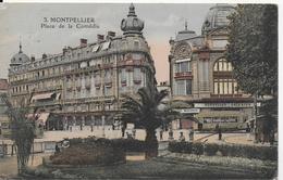 Montpellier - Place De La Comédie ( Animée : Commerces, Tramway) - Montpellier