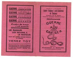 Publicité Propagande Guerre Au Cancer Centre Régional Anti-cancéreux De Toulouse- Format : 18.5x14.5 Cm - Advertising
