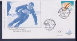 Serbia Et Montenegro FDC 2006 Torino Olympic Games   (NB**LAR9-168) - Winter 2006: Torino