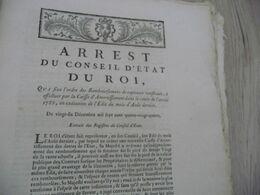 Arrêt Du Conseil D'état Du Roi 26/12/1784 Fixation Ordre Des Remboursements Caisse D'amortissement - Decrees & Laws