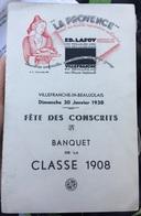 Villefranche En Beaujolais Menu 1938 Fête Conscrits Banquet Classe 1908 Hôtel La Provence - Menus