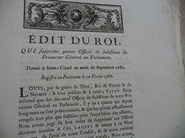 Edit Du Roi 10/02/1786 Suppression Offices De Substituts Du Procureur Du Parlement - Decrees & Laws