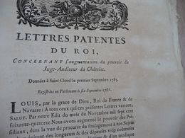 Lettres Patentes Du Roi 01/09/1785 Augmentation Du Pouvoir Du Juge Auditeur Du Châtelet - Decrees & Laws