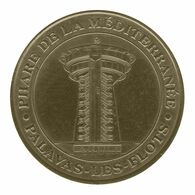 Monnaie De Paris , 2010 , Palaves Les Flots , Phare De La Méditerranée - Monnaie De Paris