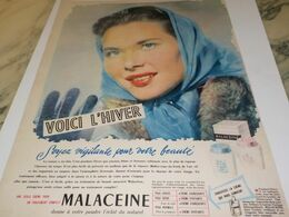 ANCIENNE PUBLICITE VOICI L HIVER CREMES   MALACEINE 1951 - Perfume & Beauty