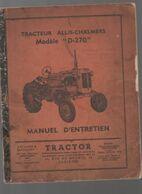 (matériel Agricole) Manuel D'entretien TRACTEUR ALLIS CHALMERS (société TRACTOR ,Aubervilliers) (CAT 1976) - Advertising