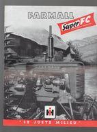 (matériel Agricole) Dépliant FARMALL SUPER FC  (CAT 1978) - Advertising