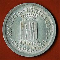 NECESSITE / REGION De CARPENTRAS / SYNDICAT DES HOTELS & CAFES / /10 C./ ALU / SD - Monétaires / De Nécessité