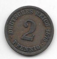 *empire 2 Pfennig 1875 A   Km 2 - [ 2] 1871-1918: Deutsches Kaiserreich