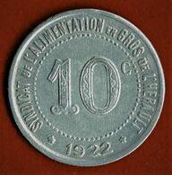 NECESSITE / SYNDICAT DE L'ALIMENTATION EN GROS DE L'HERAULT /10 C./ ALU / 1922 - Monétaires / De Nécessité