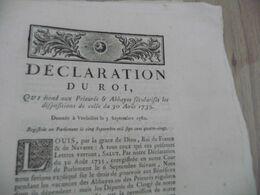 Déclaration  Du Roi 03/09/1781 à  Propos Des Prieurés Et Abbayes Sécularisées - Decrees & Laws