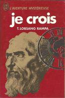 Je Crois Rampa  +++TBE+++ LIVRAISON GRATUITE - Esotérisme