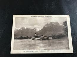 400 - Lac D'Annecy - Bateau «VILLE D'ANNECY» Au Port De Lathuile - 1930 Timbrée - Francia
