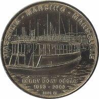 2008 MDP193 - MARSEILLE - Ferry Boat César (1953-2008) / MONNAIE DE PARIS - Monnaie De Paris