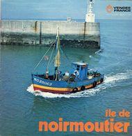 -- ÎLE DE NOIRMOUTIER / VENDEE FRANCE / DEPLIANT TOURISTIQUE DE 24 PAGES -- - Folletos Turísticos