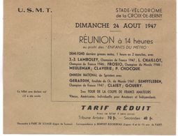 Ticket D'entrée De 1947 Stade Vélodrome La Croix De Berny Vélo Cyclisme Cycliste Demi Fond Stayer - Eintrittskarten