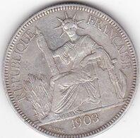 INDOCHINE FRANCAISE  PIASTRE DE COMMERCE ARGENT 27 GRS  1903 A - Francia
