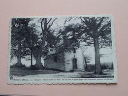 La Chapelle Notre-Dame Au Bois ( A. Dohmen / Albert ) Anno 19?? ( Zie/voir Photo ) ! - Braine-le-Château