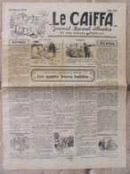 Journal Le Caïffa - Numéro 55 - Juin 1932 - Mensuel Illustré - Contes De La Ville Et De La Campagne- Publicités- Banania - Andere