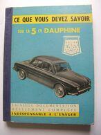 LA 5 CV DAUPHINE GUIDE 1958 - Auto