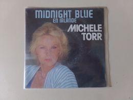 "45 T Michelle Torr "" Midnignt Blue En Irlande + Je L'aime "" - Other - French Music"