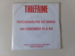 """45 T Thiefaine """" Psychanalyse Du Singe + Un Vendredi 13 à 5H """" - Other - French Music"""