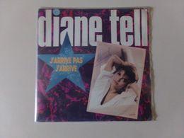 """45 T Diane Tell """" J'arrive Pas J'arrive + La Rue Est Comme Une Maison """" - Other - French Music"""