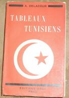 Tableaux Tunisiens –Pages Vécues - Libros, Revistas, Cómics