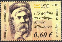 2008 The 175th Anniversary Of The Birth Of Marko Miljanov, Montenegro, MNH - Montenegro