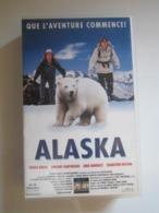 CASSETTE VIDEO VHS ALASKA QUE L'AVENTURE COMMENCE ! - Actie, Avontuur
