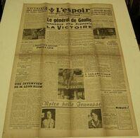 L'Espoir (Saint-Étienne) Du 9 Mai 1945.(la Victoire) - Riviste & Giornali