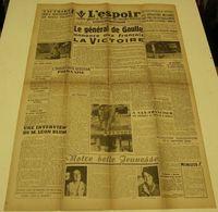 L'Espoir (Saint-Étienne) Du 8 Mai 1945.(Victoire-Joseph Kessel) - Riviste & Giornali