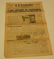 L'Espoir Du 10 Mai 1945.(la France Totalement Libérée) - Riviste & Giornali
