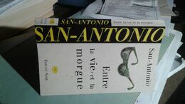 Fleuve Noir  77 Entre La Vie Et La Morgue San-Antonio - San Antonio
