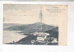 CPA HONGKONG, SIGNAL STATION At (victoria PeaK) En1909! (voir Timbre) - China (Hongkong)