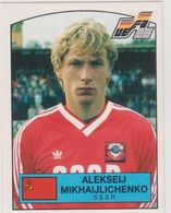 EURO 88 STICKER PANINI , Sticker #255 - ALEKSEI MIKHAILICHENKO New - Panini