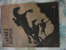 Revue Originale L'ARMEE NOUVELLE N°3 Juillet 1942 - Riviste & Giornali