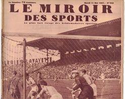 LE MIROIR DES SPORTS 943 1937 AVRANCHES ST AQUILIN PACY BRUAY BUTTE DU HOUX CÔTE LOUVECIENNES COEUR VOLANT JOUY EN JOSAS - Livres, BD, Revues