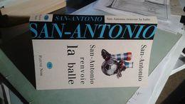 Fleuve Noir  78 San-Antonio Revoie La Balle San-Antonio - San Antonio