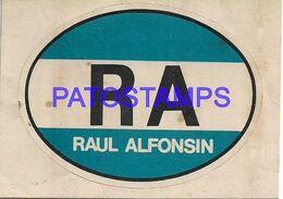 140294 ARGENTINA POLITICA RAUL ALFONSIL CALCO STICKER  NO POSTAL POSTCARD - Andere Sammlungen