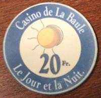 44 LA BAULE CASINO LE JOUR ET LA NUIT JETON DE 20 FRANCS CHIP TOKEN COIN - Casino