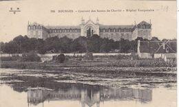 18. BOURGES. CPA. COUVENT DES SOEURS DE CHARITE. HOPITAL TEMPORAIRE. + TEXTE - Bourges