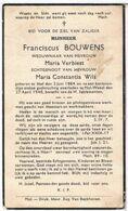 Dp. Bouwens Franciscus. Wed. Verbiest Maria. Echtg. Wils Maria. ° Mol 1884 † Mol-Wezel 1940 - Godsdienst & Esoterisme