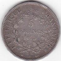 5 FRANCS HERCULE  ARGENT  1873 A - J. 5 Francs