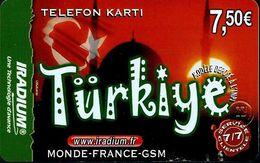 Carte Prépayée - IRADIUM / TURKIYE - 7.5 € Du 31/12/2005 - France