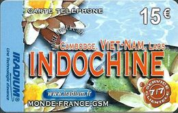 Carte Prépayée - IRADIUM / Indochine 15 € - 31/12/2006 - France