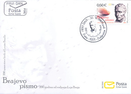 2009, FDC, The 200th Anniversary Of The Birth Of Louis Braille, Montenegro, MNH - Montenegro