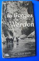 LES GORGES DU VERDON DÉPLIANT TOURISTIQUE-AIGUINES-DESCENTE CANON ARTUBY-CIRCUIT-HORAIRES DE MARCHE-CANOË-CAMPEURS-RANDO - Folletos Turísticos