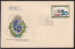 Uruguay - 1985 - Cachets Spéciaux - FDC - Cincuentenerio De FUNSA - A1RR2 - Uruguay